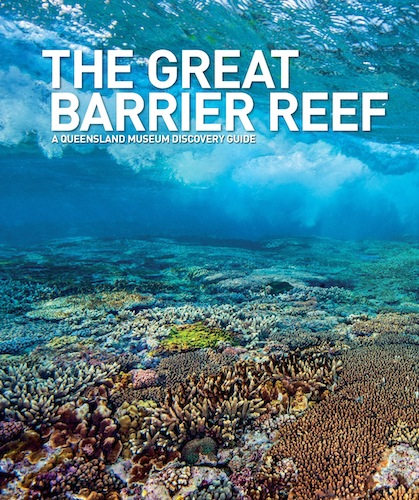 Book: The Great Barrier Reef: A Queensland Museum